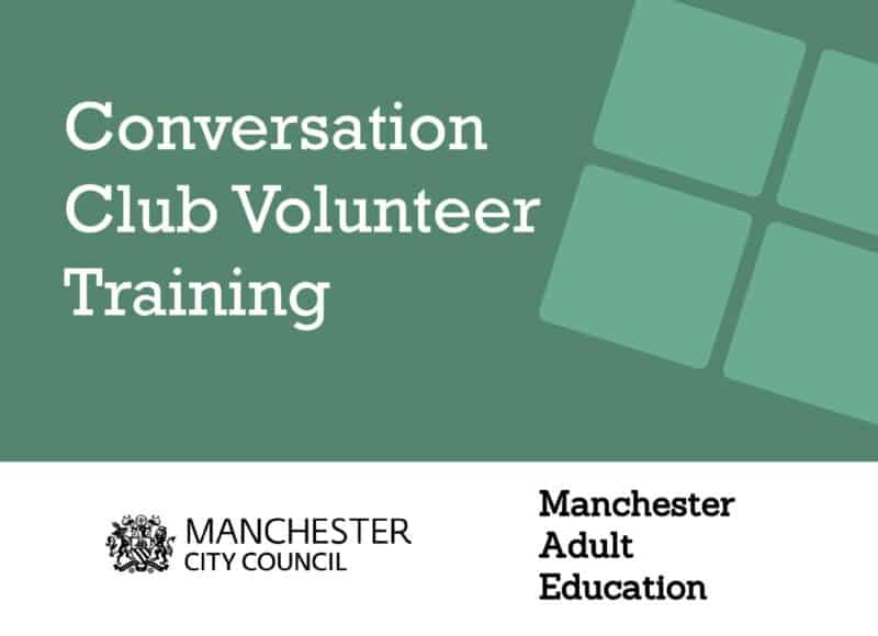 Poster for the Conversation Club Volunteer Training Course, with the Manchester City Council and Manchester Adult Education logos